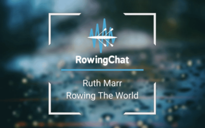 Rowing The World - Rowing Chat with Ruth Marr